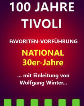 100 Jahre Tivoli 30er-Jahre